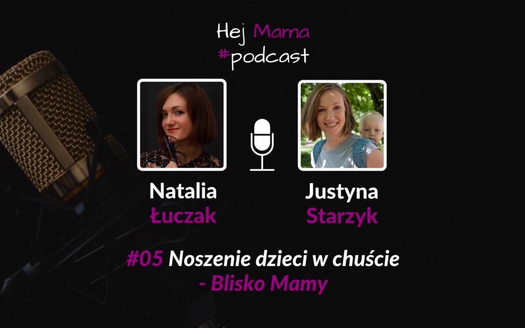 #5 Wszystko co musisz wiedzieć o chustach i chustowaniu: Rozmowa z Justyną Starzyk