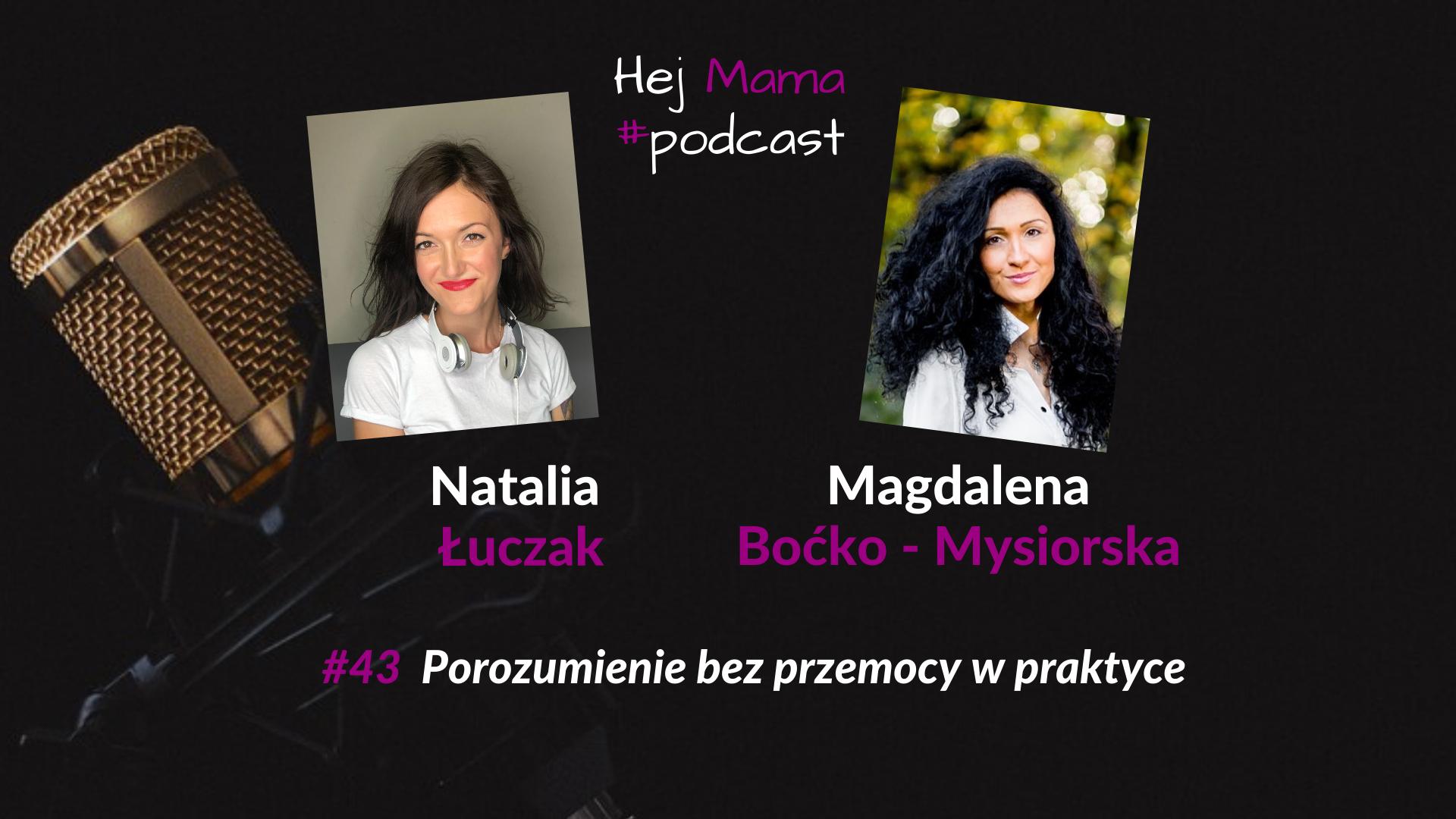 #043 – Porozumienie bez przemocy w praktyce – rozmowa z Magdaleną Boćko Mysiorską