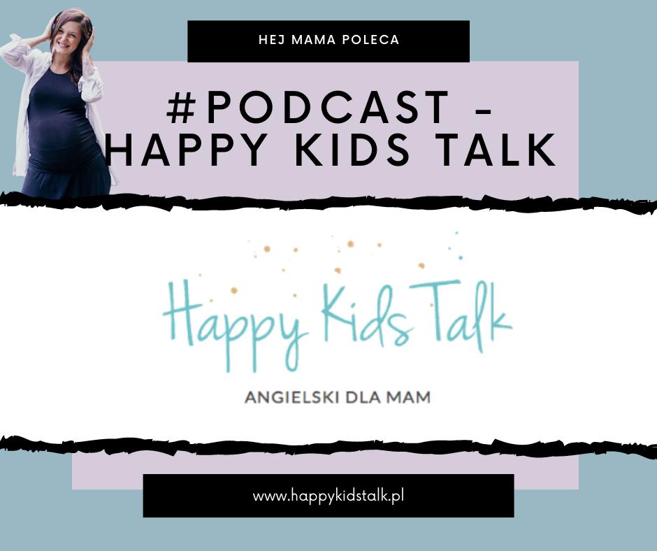 #Podcast – Happy Kids Talk