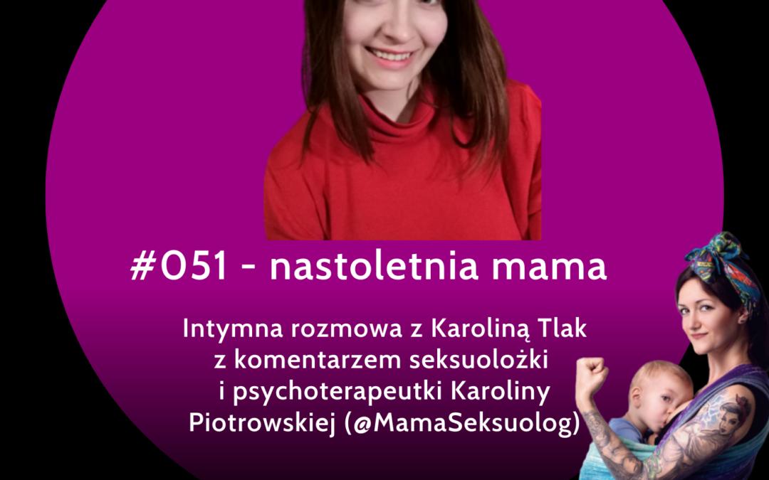 #051 – nastoletnia mama