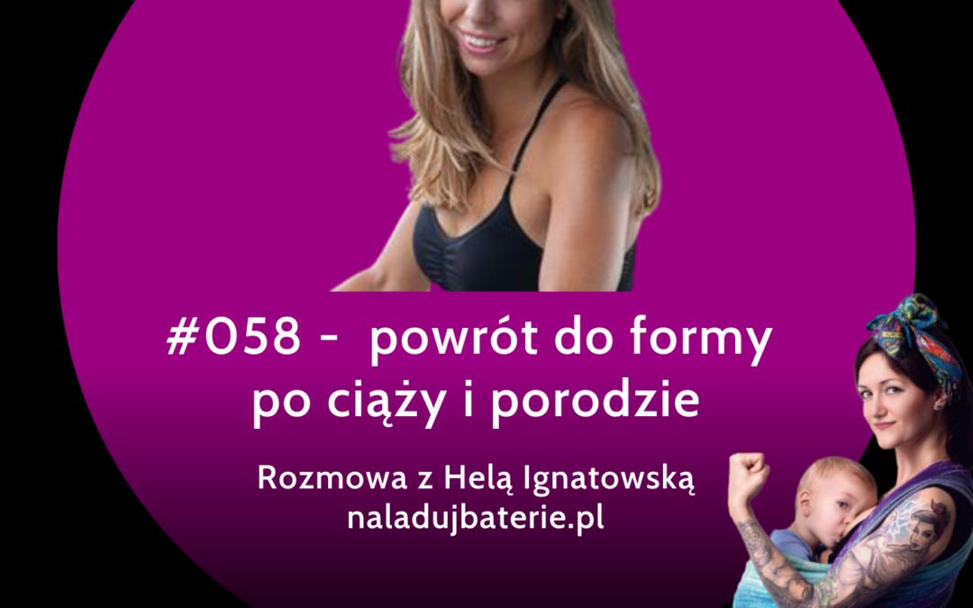 #058 – Powrót do formy po porodzie – rozmowa z Heleną Ignatowską (naladujbaterie.pl)