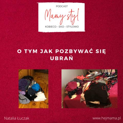 #008 – Mamy (eko) styl – o tym jak pozbywać się ubrań