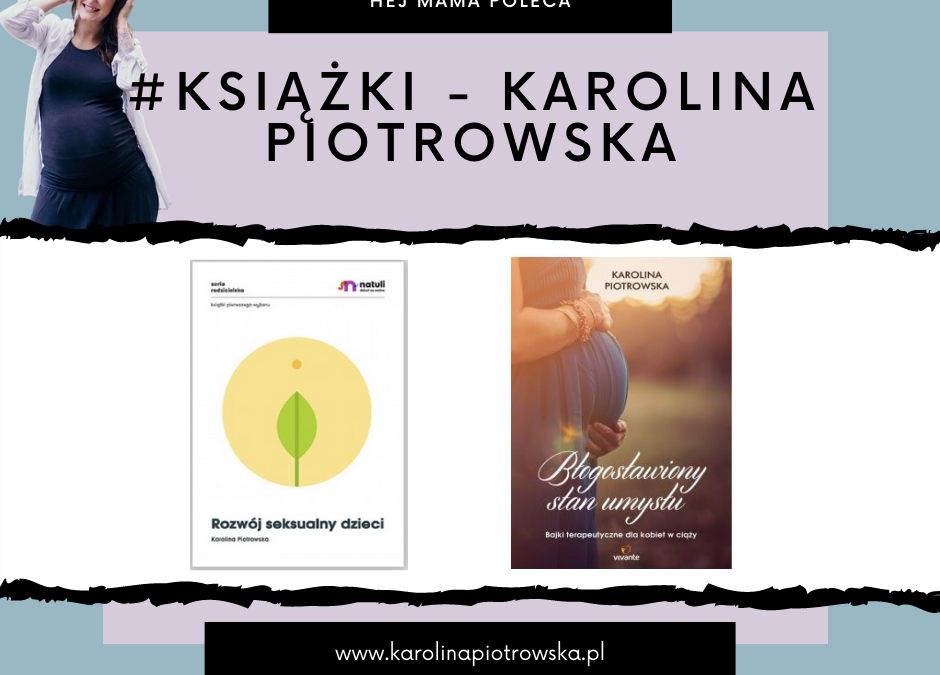 #Książki – Karolina Piotrowska