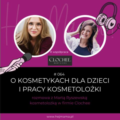 #064 – O kosmetykach dla dzieci i pracy kosmetolożki – rozmowa z Martą Ryszewską