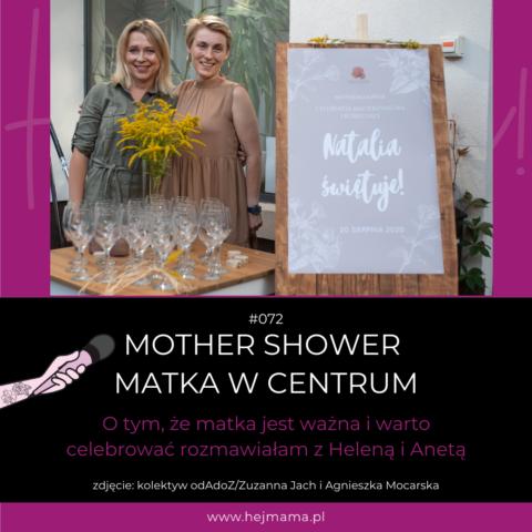 #072 – Mother Shower – Matka w Centrum